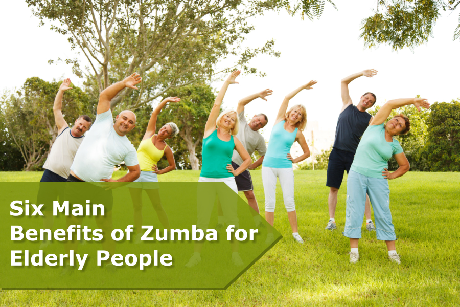 Six Main Benefits of Zumba for Elderly People