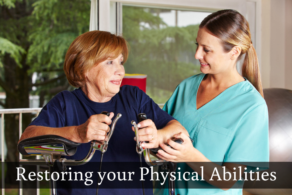 Restoring your Physical Abilities